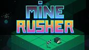 Mine Rusher