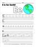 E Is For Earth!
