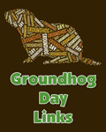 Groundhog Day Links