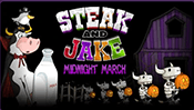Steak and Jake: Midnight March