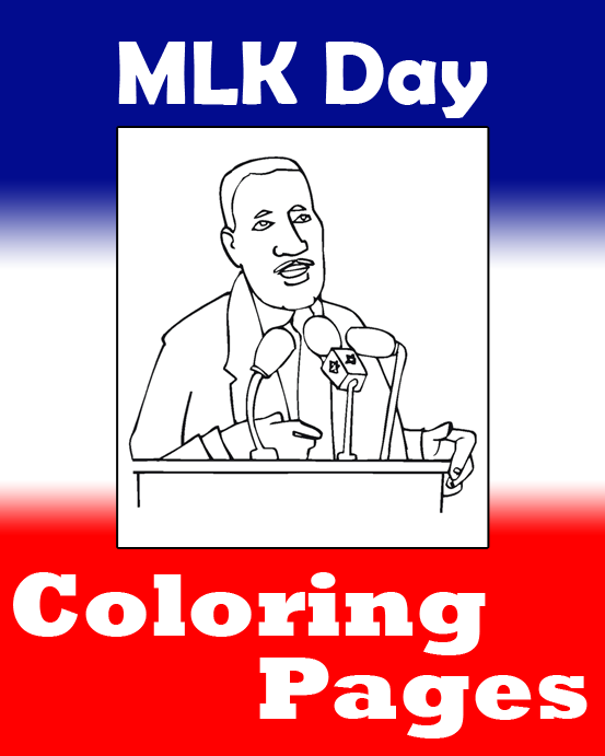 Martin Luther King, Jr. Day Coloring Pages • FREE Printable PDF From  PrimaryGames
