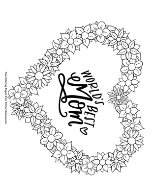 Worlds Best Mom Coloring Page Printable Mother's Day Coloring Delectable World Best Mom Picture Download