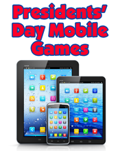 Presidents' Day Mobile Games