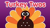 Turkey Twos