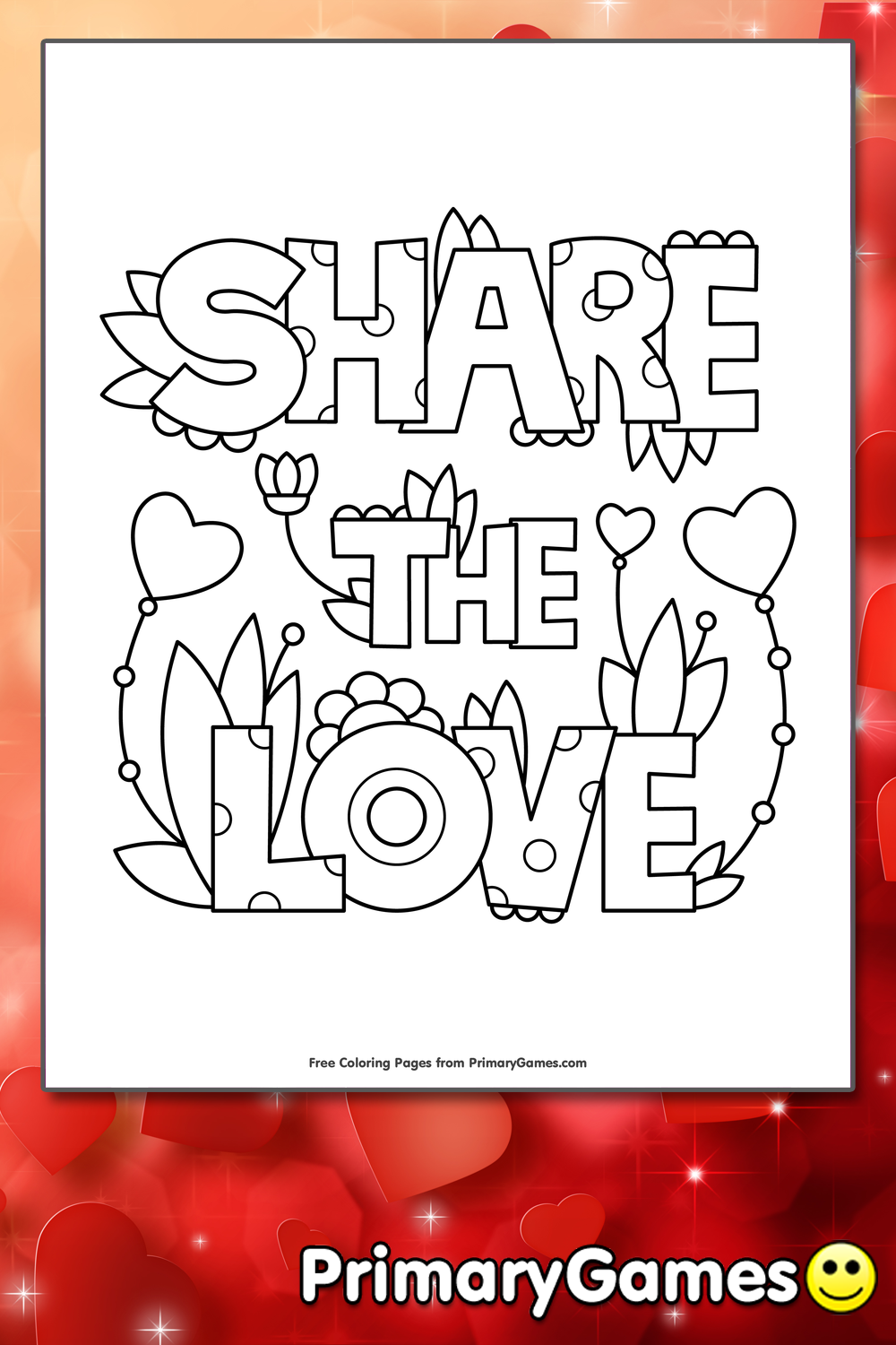 Share The Love Coloring Page Printable Valentine S Day Coloring
