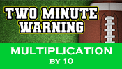 Two Minute Warning: Multiplication Flashcards - By 10