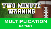 Two Minute Warning: Multiplication Flashcards - Expert