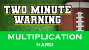 Two Minute Warning: Multiplication Flashcards - Hard