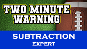 Two Minute Warning: Subtraction Flashcards - Expert