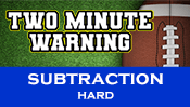 Two Minute Warning: Subtraction Flashcards - Hard