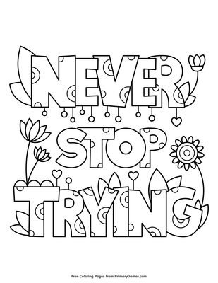 Never Stop Trying Coloring Page Free Printable Pdf From Primarygames