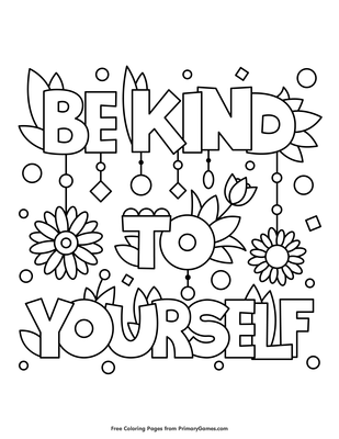 be kind to yourself coloring page free printable pdf from primarygames be kind to yourself coloring page