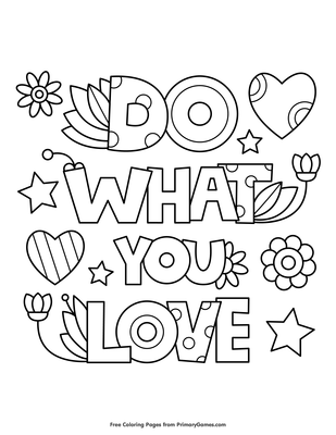 Do What You Love Coloring Page Coloring Page • FREE ...