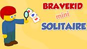 Brave Kid Solitaire