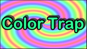 Color Trap